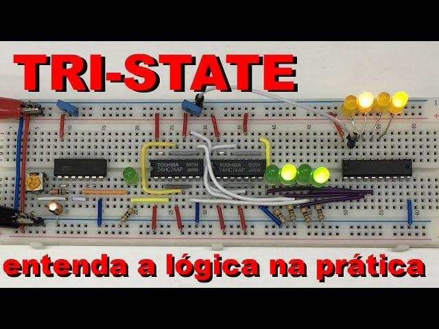 ENTENDA A LÓGICA TRI-STATE | Conheça Eletrônica #034