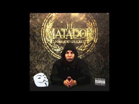 El Matador - J avoue c est abusé