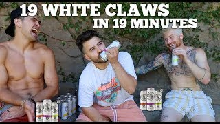 19 WHITE CLAWS IN 19 MINUTES