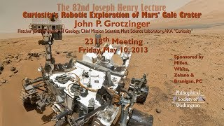 PSW 2318 Curiosity's Robotic Exploration of Mars' Gale Crater | John Grotzinger