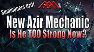 New Azir Mechanic - Summoners Drift - League of Legends