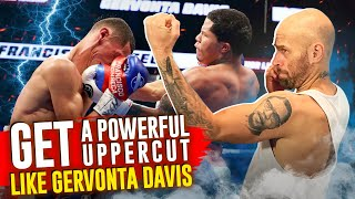 How to Get a Powerful Uppercut like Gervonta Davis