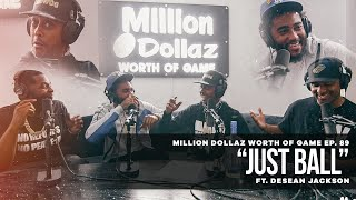Million Dollaz Worth of Game Episode 89