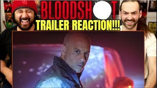 BLOODSHOT | TRAILER - REACTION!!!