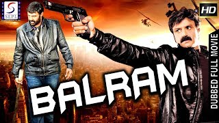 Balram  - South Indian Super Dubbed Action Film - Latest HD Movie 2019