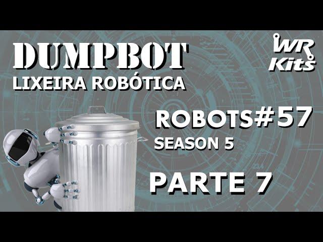 FLAG DE CONTROLE DO SISTEMA 1 (DUMPBOT 07/x) | Robots #57