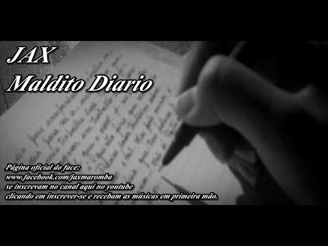 Baixar Jax - Maldito Diario