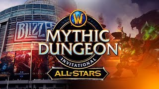 BlizzCon 2018 in California | World of Warcraft Mythic Dungeon Invitational All Stars | WoW MDI
