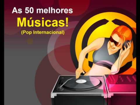 Baixar Playlist - The Best Songs: 50 Songs (Pop Internacional)