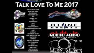 Talk Love To Me 2017 - Dj RenLy