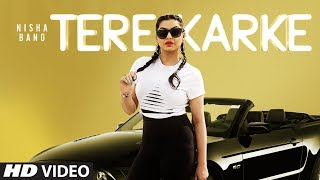 Tere Karke – Nisha Bano Video HD
