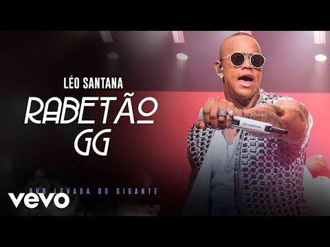 Léo Santana – Rabetão GG (Ao Vivo Em São Paulo / 2019)
