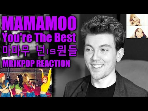 MAMAMOO ( 넌 is 뭔들 ) You're The Best Reaction / Review [Korean Subs] - MRJKPOP