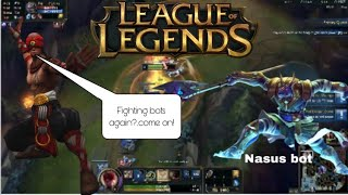 League of Legends-fighting with bots to get better (4)