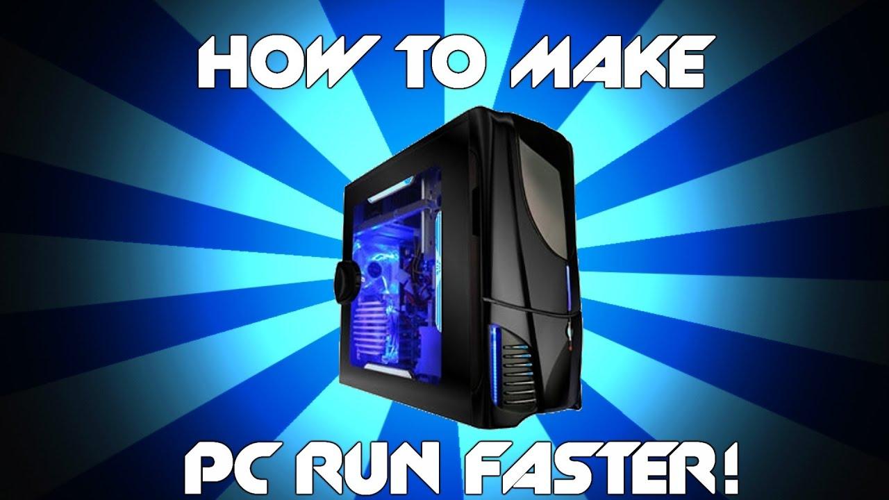 How to make your computer run fast   Make windows 7 run fast again! - YouTube