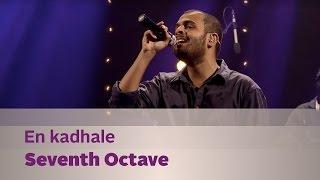 En kadhale - Seventh Octave - Music Mojo Season 2 - Kappa TV