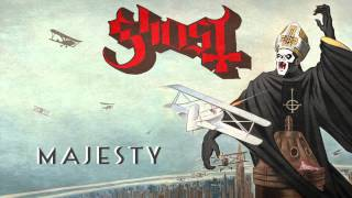 Ghost - Majesty
