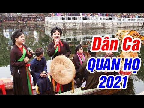 Trẩy Hội - Tuyển Chọn Những Ca Khúc Dân Ca Quan Họ Hay Nhất 2021
