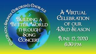 Colorado Springs Children's Chorale   Building A Better World Through Song Concert