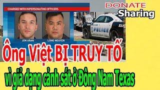 Ô,ng Việt B,Ị TR,U,Y T,Ố v,ì gi,ả d,ạ,ng c,ả,nh s,á,t ở Đ,ô,ng N,a,m Texas - Donate Sharing