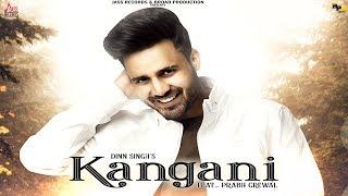 Kangani – Dinn Singh