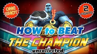 How to Beat The Champion (Tryco Slatterus) Uncollected   Marvel Contest Of Champions