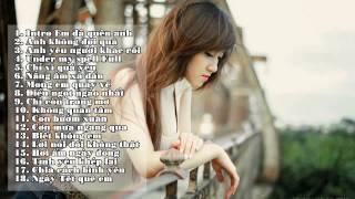 Liên Khúc Nhạc Trẻ Anh Yêu Người Khác Rồi Remix 7/2014