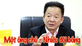 Vấn đề 1 ông chủ - nhiều đội bóng & chuyện Sài Gòn FC & Than Quảng Ninh
