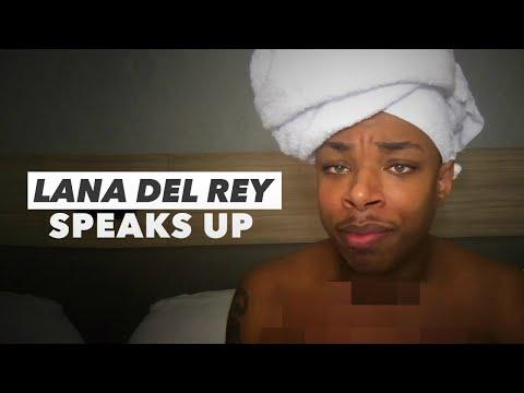 Lana Del Rey Speaks Up