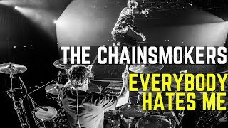 The Chainsmokers - Everybody Hates Me | Matt McGuire Drum Cover