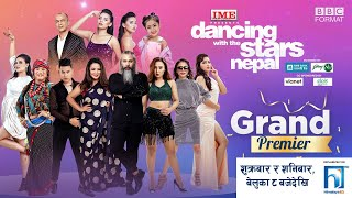 Dancing With the Stars  Nepal | GRAND PREMIERE