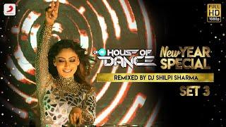 9XM House Of Dance (Set 3) – DJ Shilpi Sharma