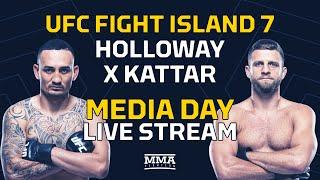 UFC Fight Island 7: Holloway vs. Kattar Media Day Live Stream - MMA Fighting