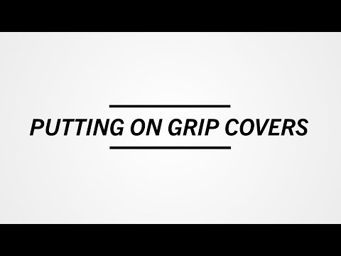SideStix: Putting on Grip Covers