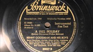 A JAZZ HOLIDAY by Benny Goodman and his Boys 1928