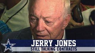 Jerry Jones: Still Talking Contracts | Dallas Cowboys 2019