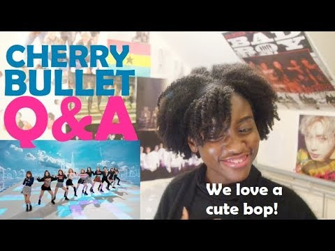 CHERRY BULLET(체리블렛) - Q&A MV REACTION [WE MIGHT HAVE TO STAN]