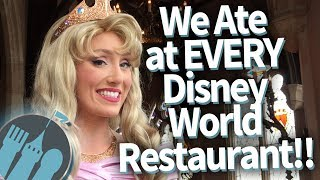 We've Eaten At EVERY Disney World Restaurant...and This Is What We Learned