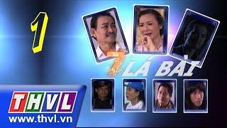 THVL | Bảy lá bài - Tập 1