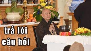 VẤN ĐÁP 02 - 04 | Thầy Thích Pháp Hóa trả lời nhiều câu hỏi khó của người nghe giảng