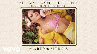 Maren Morris - All My Favorite People (Audio) ft. Brothers Osborne