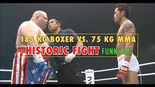 Hilarious 75 KG MMA Legend vs. 185 KG Boxing Champion