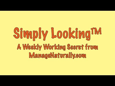 Simply Looking: This week's working secret...