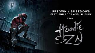 A Boogie Wit Da Hoodie - Uptown / Bustdown (feat. PnB Rock and Lil Durk) [Official Audio]