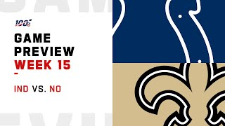 Indianapolis Colts vs New Orleans Saints Week 15 NFL Game Preview