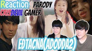 REACTION Người Hàn Quốc l EĐTACNA(ADODDA2) CrisDevilGamer Parody | Jbros