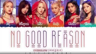 EVERGLOW - 'NO GOOD REASON'  Lyrics [Color Coded_Han_Rom_Eng]