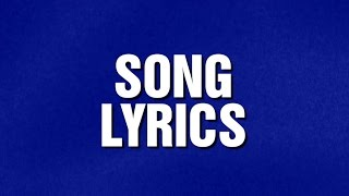 Jeopardy! | SONG LYRICS Category