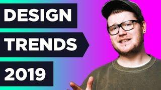 7 HUGE NEW Graphic Design TRENDS in 2019 ❓