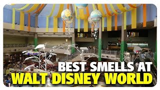 BEST Smells at Walt Disney World | Best and Worst | 05/30/18